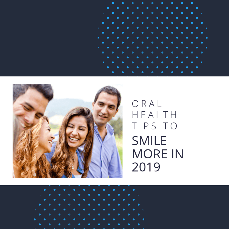 Tips to Smile More in 2019